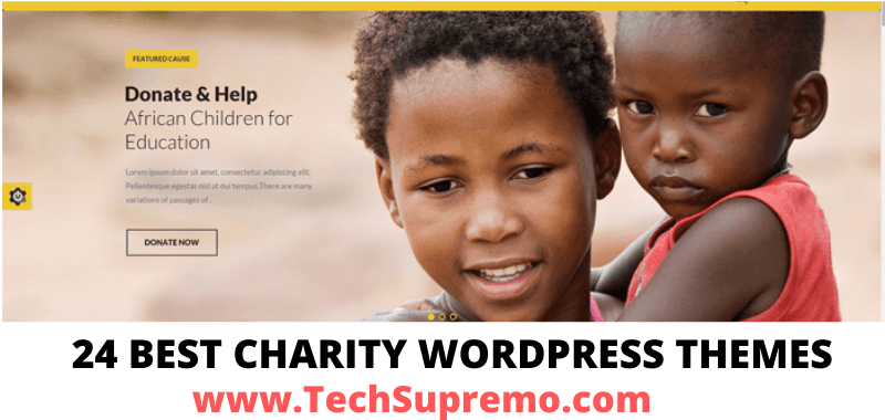 24 BEST CHARITY WORDPRESS THEMES FOR DONATION, NON-PROFIT AND FUNDRAISING ORGANISATIONS